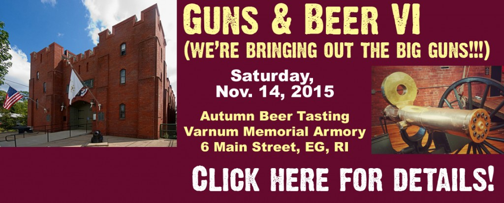 Guns & Beer VI Beer Tasting Fundraiser: We're Bringin' Out the BIG guns! (NOVEMBER 14, 2015)